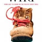 Reading: Wild by Cheryl Strayed