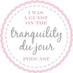 Podcast: Tranquility du Jour
