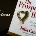 Week 2: The Prosperous Heart, Having Enough