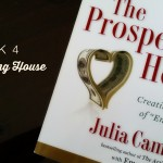 Week 4: The Prosperous Heart, Cleaning House