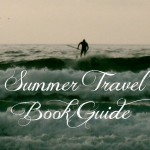 Summer Travel Book Guide