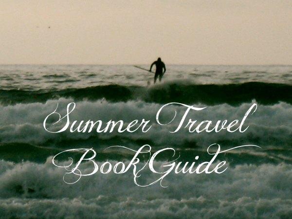 Summer Travel Book Guide