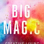 Two great new books: Big Magic, Hands-On Home